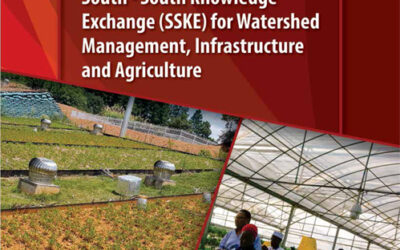 South – South Knowledge Exchange (SSKE) for Watershed Management, Infrastructure and Agriculture Booklet